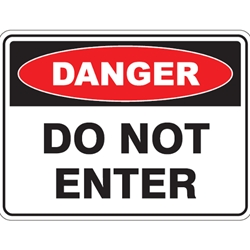 This is an image of Danger - Do Not Enter