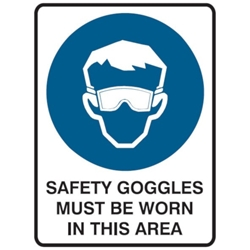 This is an image of Safety Goggles Must Be Worn