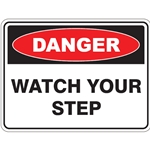 Danger - Watch Your Step